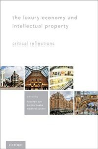 Book The Luxury Economy and Intellectual Property: Critical Reflections by Haochen Sun