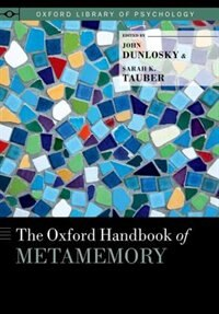 Book The [Oxford] Handbook of Metamemory by John Dunlosky