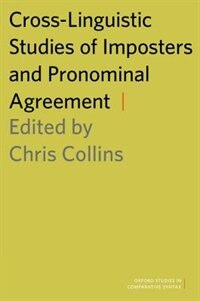 Book Cross-Linguistic Studies of Imposters and Pronominal Agreement by Chris Collins