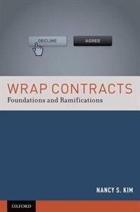 Book Wrap Contracts: Foundations and Ramifications by Nancy S. Kim