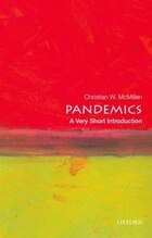 Pandemics: A Very Short Introduction