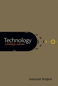 Book Technology: A Reader for Writers by Johannah Rodgers