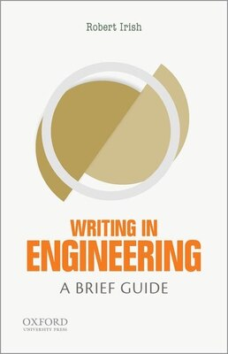 Book Writing in Engineering: A Brief Guide by Robert Irish