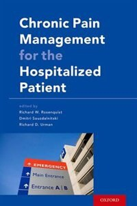 Book Chronic Pain Management for the Hospitalized Patient by Richard W. Rosenquist