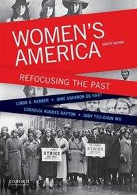 Book Womens America: Refocusing the Past by Linda K. Kerber