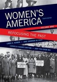 Book Womens America: Refocusing the Past, Volume One by Linda K. Kerber