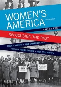 Book Womens America: Refocusing the Past, Volume Two by Linda K. Kerber