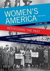 Book Womens America: Refocusing the Past, Volume Two by Linda K. Kerber