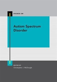 Book Autism Spectrum Disorder by Christopher Mcdougle