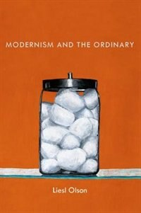 Book Modernism and the Ordinary by Liesl Olson