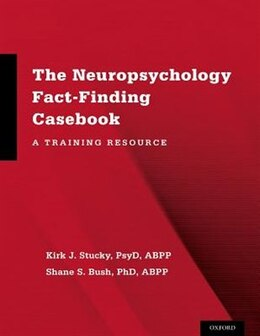 Book The Neuropsychology Fact-Finding Casebook: A Training Resource by Kirk J. Stucky