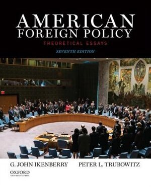 american foreign policy theoretical essays book by g john  american foreign policy theoretical essays by g john ikenberry