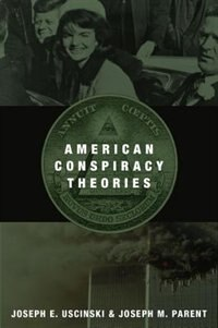 Book American Conspiracy Theories by Joseph E. Uscinski