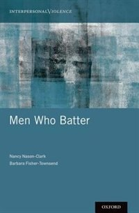 Book Men Who Batter by Nancy Nason-Clark