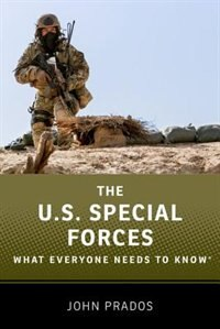 Book The US Special Forces: What Everyone Needs to KnowRG by John Prados