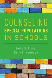 Book Counseling Special Populations in Schools by Emily S. Fisher