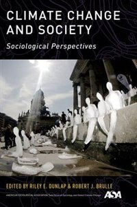 Book Climate Change and Society: Sociological Perspectives by Riley E. Dunlap