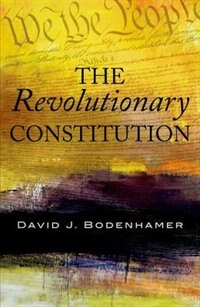 Book The Revolutionary Constitution by David J. Bodenhamer