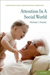Book Attention in a Social World by Michael I. Posner