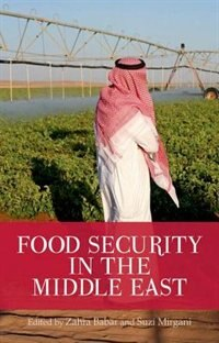 Book Food Security in the Middle East by Zahra Babar