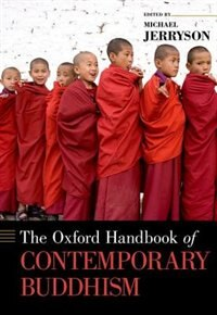 Book The Oxford Handbook of Contemporary Buddhism by Michael Jerryson