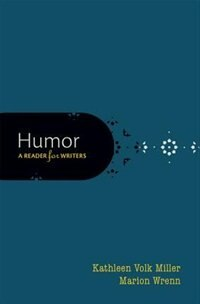 Book Humor: A Reader for Writers by Kathleen Volk-Miller