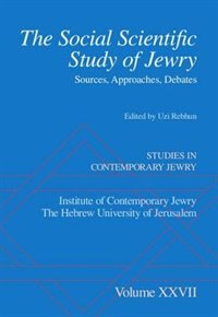Book The Social Scientific Study of Jewry: Sources, Approaches, Debates by Uzi Rebhun
