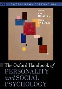 Book The Oxford Handbook of Personality and Social Psychology by Kay Deaux