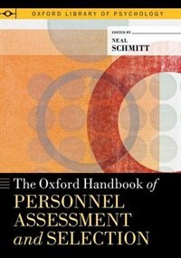 Book The Oxford Handbook of Personnel Assessment and Selection by Neal Schmitt