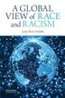 A Global View of Race and Racism