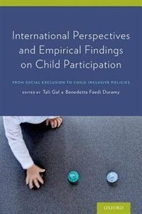 Book International Perspectives and Empirical Findings on Child Participation: From Social Exclusion to… by Tali Gal