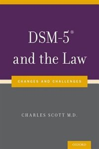 Book DSM-5RG and the Law: Changes and Challenges by Charles Scott