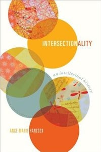 Book Intersectionality: An Intellectual History by Ange-Marie Hancock