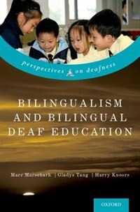Book Bilingualism and Bilingual Deaf Education by Marc Marschark