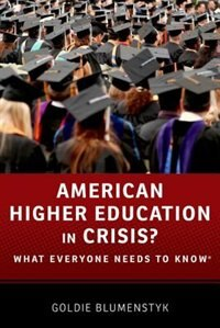 Book American Higher Education in Crisis?: What Everyone Needs to Know by Goldie Blumenstyk