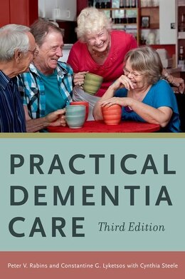 Book Practical Dementia Care by Peter V. Rabins