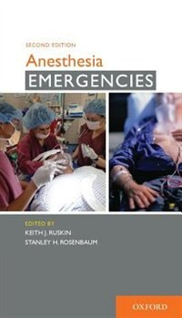 Book Anesthesia Emergencies by Keith J. Ruskin