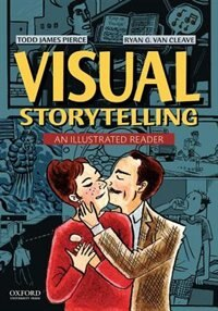 Book Visual Storytellling: An Illustrated Reader by Todd Pierce
