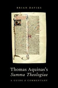 Book Thomas Aquinass Summa Theologiae: A Guide and Commentary by Brian Davies