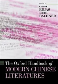 Book The Oxford Handbook of Modern Chinese Literatures by Carlos Rojas
