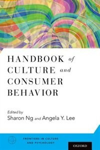 Book Handbook of Culture and Consumer Behavior by Sharon Ng