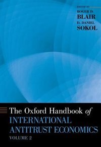Book The Oxford Handbook of International Antitrust Economics, Volume 2 by Roger D. Blair