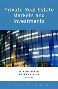 Book Private Real Estate Markets and Investments by H. Kent Baker