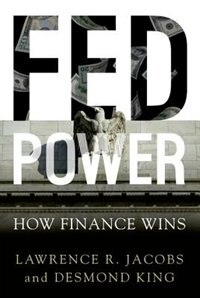 Book Fed Power: How Finance Wins by Lawrence Jacobs