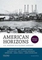 American Horizons: Volume 1: to 1877