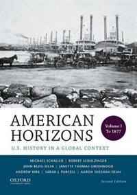 American Horizons: Volume 1: to 1877