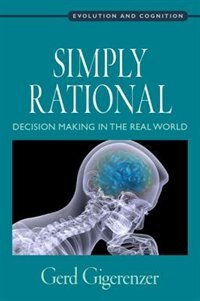 Book Simply Rational: Decision Making in the Real World by Gerd Gigerenzer