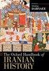 The Oxford Handbook of Iranian History by Touraj Daryaee