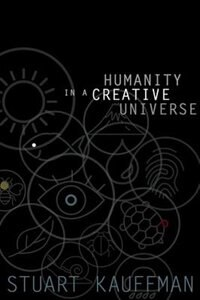 Humanity in a Creative Universe