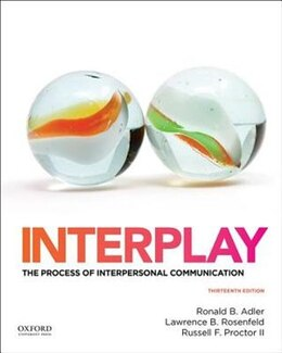 Book Interplay: The Process of Interpersonal Communication by Ronald Adler